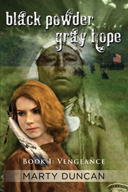 Black Powder, Gray Hope