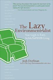 The Lazy Environmentalist
