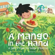 A mango in the hand : a story told through proverbs cover image