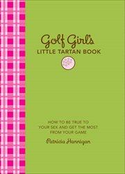 Golf Girl's Little Tartan Book