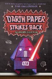 Darth Paper strikes back : an Origami Yoda book cover image