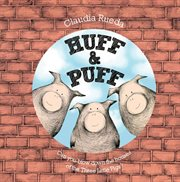 Huff & puff : can you blow down the houses of the three little pigs? cover image
