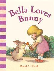 Bella loves Bunny cover image