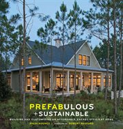 Prefabulous and Sustainable