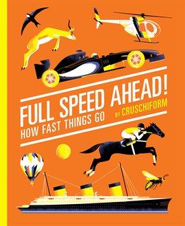 Full Speed Ahead!