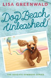 Dog Beach unleashed cover image