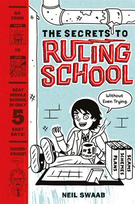 Cover image for The Secrets to Ruling School (Without Even Trying)