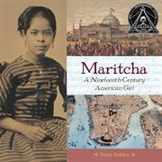 Maritcha : a nineteenth-century American girl cover image