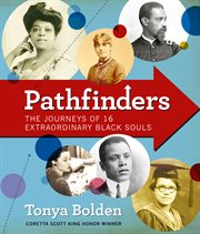 Pathfinders : the journeys of 16 extraordinary Black souls cover image