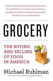 Grocery : the buying and selling of food in America cover image