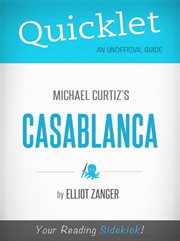 Quicklet on Casablanca (film Summary and Guide)
