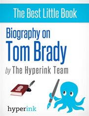 Biography of Tom Brady