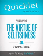 Quicklet on the Virtue of Selfishness by Ayn Rand