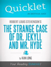 Quicklet on Robert Louis Stevenson's the Strange Case of Dr. Jekyll and Mr. Hyde (cliffnotes-like Su