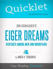 Jon Krakauer's Eiger Dreams: Ventures Among Men and Mountains