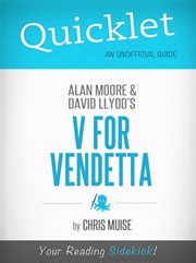 Quicklet on V for Vendetta by Alan Moore