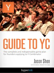 Guide to Yc (y Combinator)