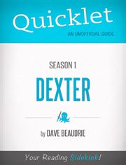 Quicklet on Dexter Season 1 (tv Show)