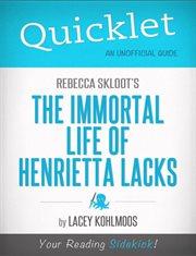 Quicklet on Rebecca Skloot's The Immortal Life of Henrietta Lacks