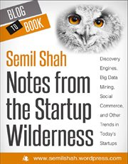 Notes From The Startup Wilderness