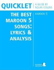 The best Maroon 5 songs lyrics and analysis : a guide cover image