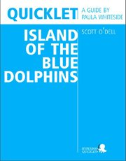 Quicklet on Scott O'Dell's Island of the Blue Dolphins