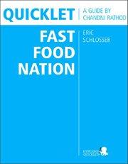 Eric Schlosser's Fast Food Nation