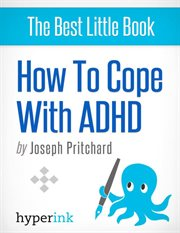 How to Cope With ADHD