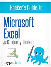 Hacker's Guide to Microsoft Excel