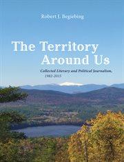 The Territory Around Us