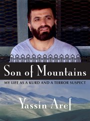 Son of mountains: my life as a Kurd and a terror suspect cover image