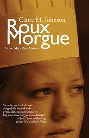 Roux morgue cover image