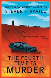 The fourth time is murder : a Posadas County mystery cover image