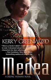 Medea : a Delphic woman novel cover image