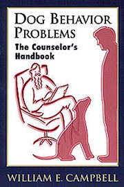 Dog behavior problems : the counselor's handbook cover image