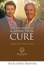 The alcoholism and addiction cure cover image