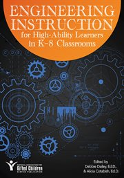 Engineering Instruction for High-ability Learners in K-8 Classrooms