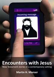 Encounters with jesus. New Testament Stories in a Contemporary Setting cover image