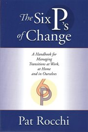 The Six P's of Change