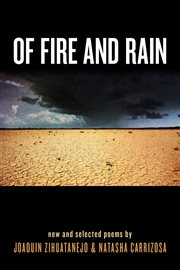 Of fire and rain: new and selected poems by cover image