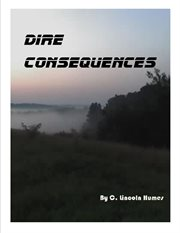 Dire Consequences
