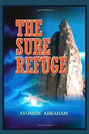 The Sure Refuge