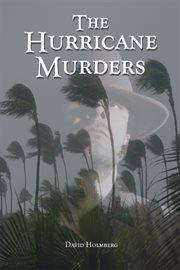 The Hurricane Murders