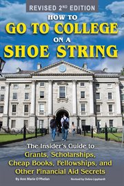 How to Go to College on A Shoe String