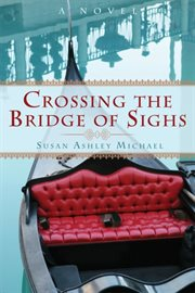 Crossing the bridge of sighs cover image