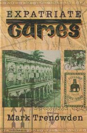 Expatriate Games - 662 Days in Bangladesh