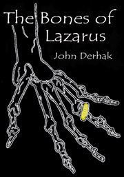 The bones of lazarus cover image