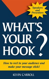 What's your Hook?