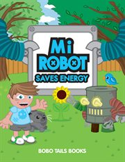 Mi Robot Saves Energy