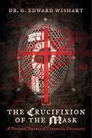 The Crucifixion of the Mask